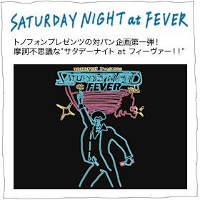 TONOFON presents SATRUDAY NIGHT at FEVER